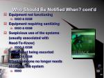 who should be notified when cont d