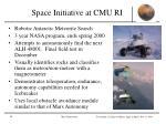 space initiative at cmu ri2