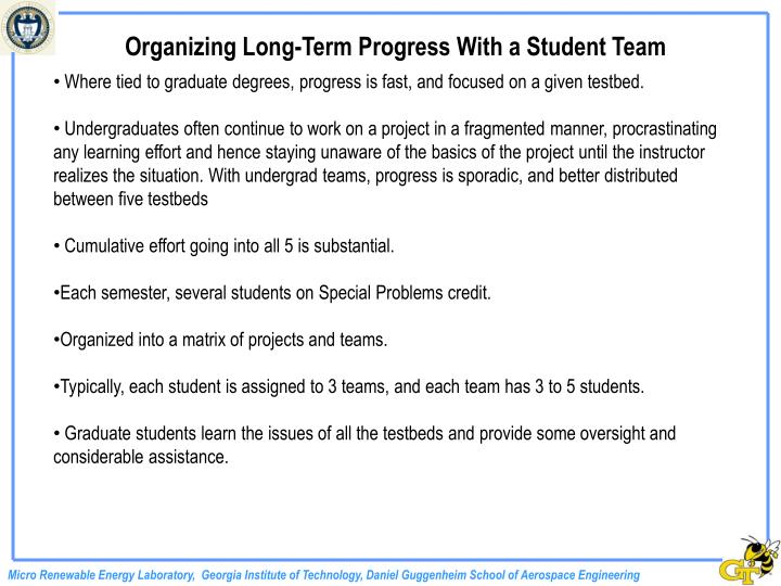 Organizing Long-Term Progress With a Student Team