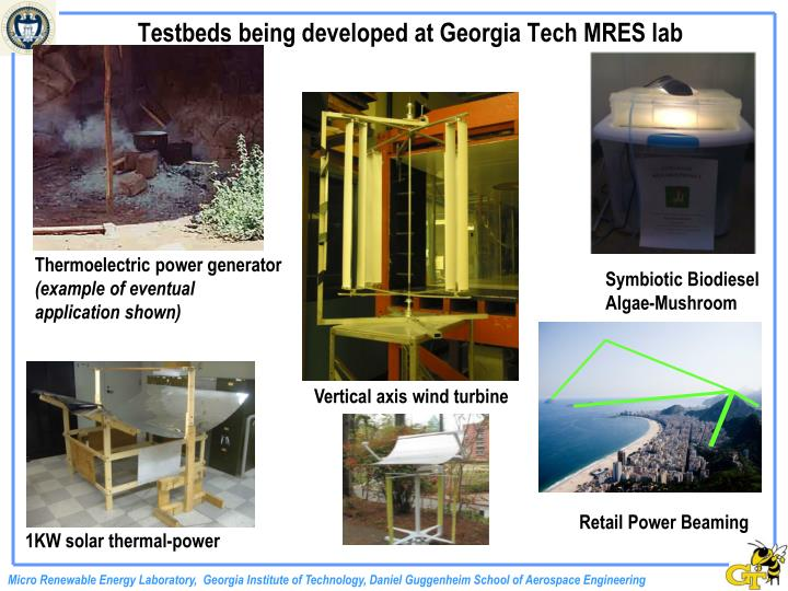 Testbeds being developed at Georgia Tech MRES lab