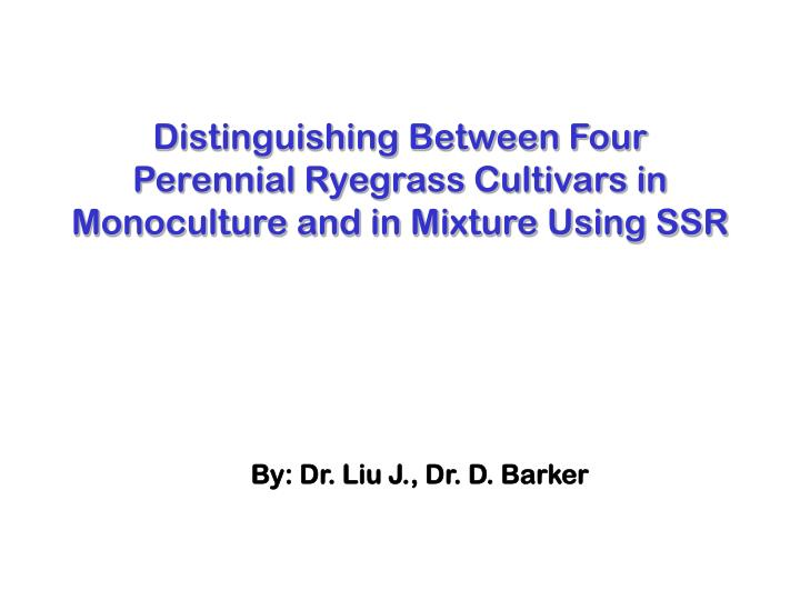 distinguishing between four perennial ryegrass cultivars in monoculture and in mixture using ssr n.