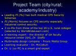 project team city rural academy industry