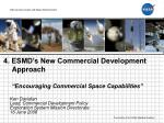 4 esmd s new commercial development approach encouraging commercial space capabilities