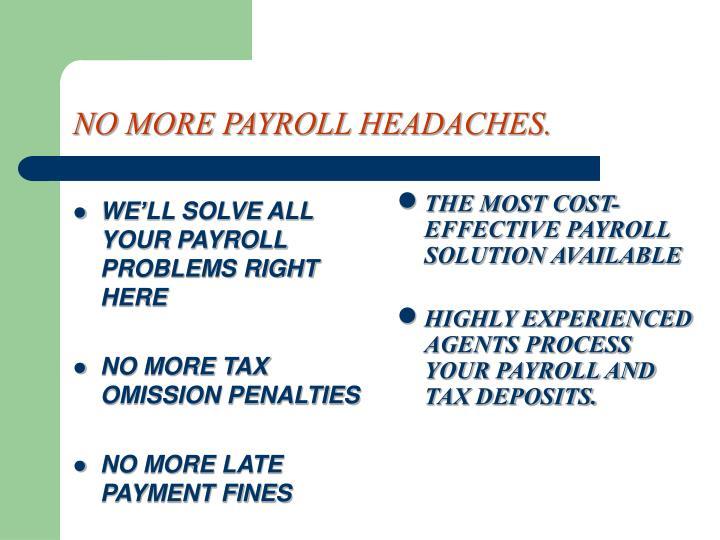 No more payroll headaches