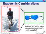 ergonomic considerations