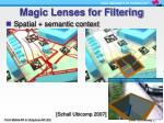 magic lenses for filtering