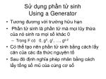 s d ng ph n t sinh using a generator