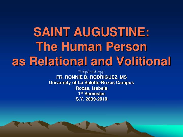 saint augustine the human person as relational and volitional n.