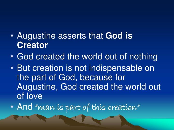 Augustine asserts that