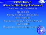 ccdp track i cisco certified design professional