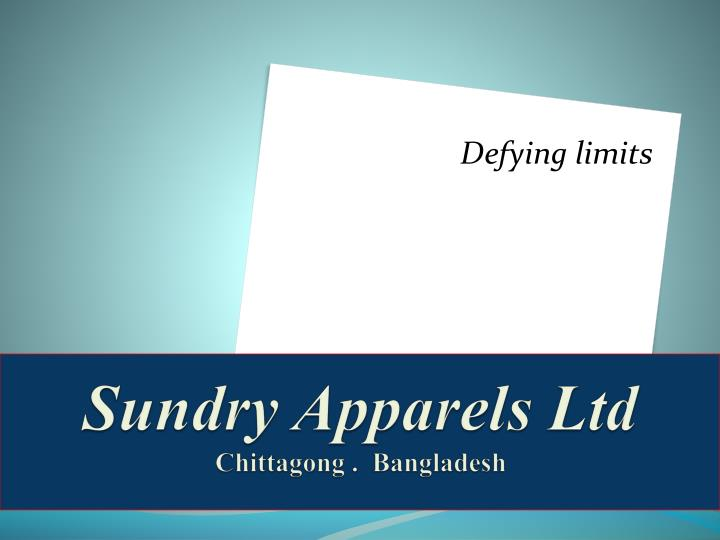 sundry apparels ltd chittagong bangladesh n.
