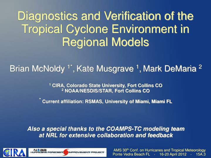 diagnostics and verification of the tropical cyclone environment in regional models n.