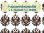 habsbursk monarchie v 1 polovin 19 stolet
