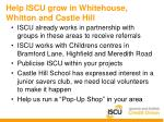 help iscu grow in whitehouse whitton and castle hill