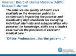 american board of internal medicine abim mission statement