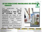 ley de operaciones inmobiliarias del estado de tabasco1