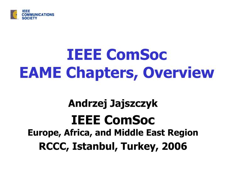 ieee comsoc eame chapters overview n.