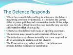 the defence responds