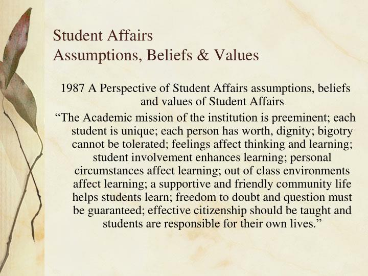 student affairs assumptions beliefs values n.
