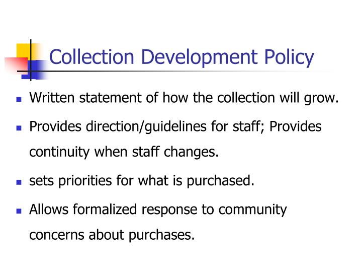 Collection development ppt.