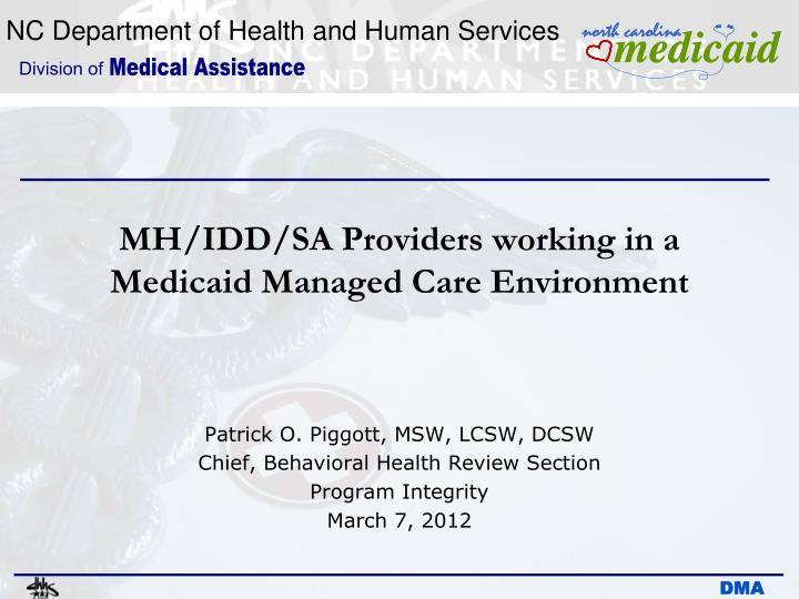 mh idd sa providers working in a medicaid managed care environment n.