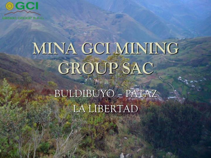 mina gci mining group sac n.