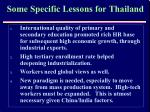 some specific lessons for thailand