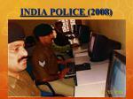 india police 2008