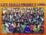life skills project 2000