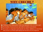 why creche