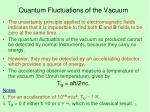 quantum fluctuations of the vacuum