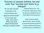 peterson o li es imene e es tl a ne kes oma oodis k uu kuulutas eesti keele ilu ja elu igust