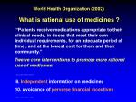 world health organization 2002 what is rational use of medicines