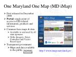 one maryland one map md imap
