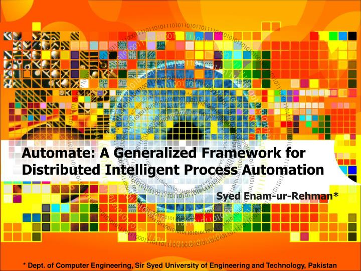 automate a generalized framework for distributed intelligent process automation n.