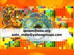 senam@ieee org auto mate@yahoogroups com