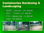 containerize gardening landscaping