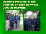 opening program of the division brigada eskwela 2009 at dcpnhs