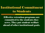 institutional commitment to students