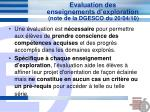 evaluation des enseignements d exploration note de la dgesco du 20 04 10