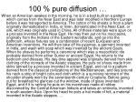 100 pure diffusion