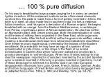 100 pure diffusion1