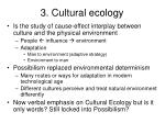 3 cultural ecology