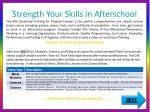 strength your skills in afterschool