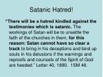 satanic hatred