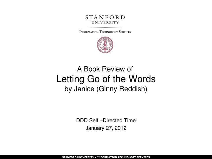 a book review of letting go of the words by janice ginny reddish n.