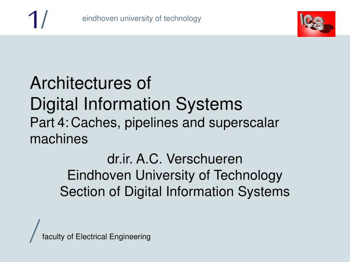 architectures of digital information systems part 4 caches pipelines and superscalar machines n.