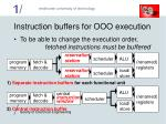 instruction buffers for ooo execution
