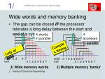 wide words and memory banking