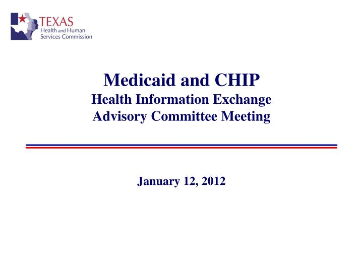 medicaid and chip health information exchange advisory committee meeting n.